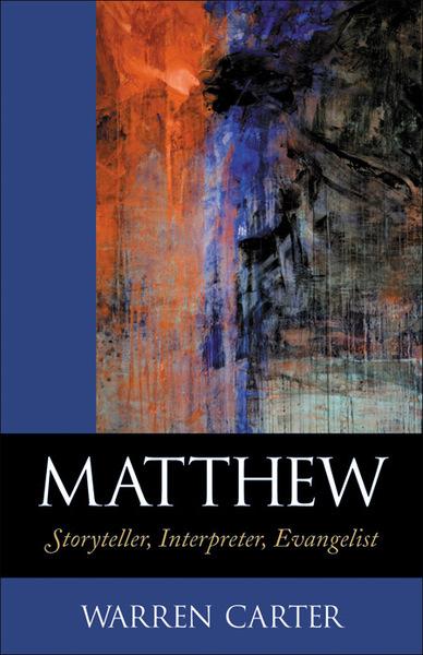 Matthew Storyteller, Interpreter, Evangelist