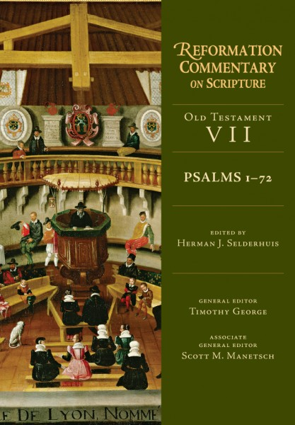 Psalms 1-72: Reformation Commentary on Scripture (RCS)