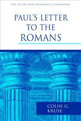 Pillar New Testament Commentary: Paul's Letters to the Romans