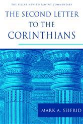 Pillar New Testament Commentary: The Second Letter to the Corinthians