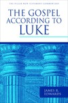 Pillar New Testament Commentary (PNTC): The Gospel according to Luke