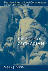 New International Commentary on the Old Testament (NICOT): The Book of Zechariah