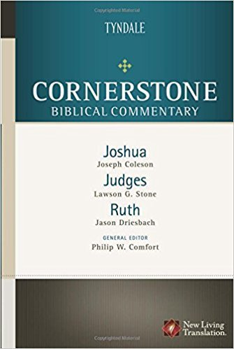 Joshua, Judges, Ruth: Cornerstone Biblical Commentary