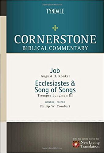 Job, Ecclesiastes, Song of Songs : Cornerstone Biblical Commentary