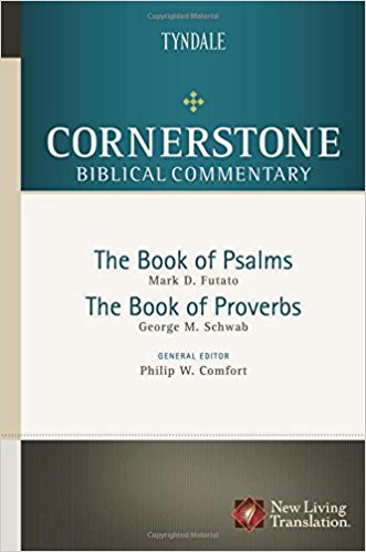 Psalms, Proverbs: Cornerstone Biblical Commentary