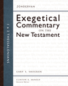 Zondervan Exegetical Commentary on the New Testament: 1 and 2 Thessalonians — ZECNT
