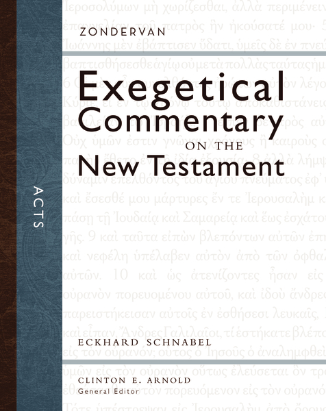 Zondervan Exegetical Commentary on the New Testament (ZECNT): Acts