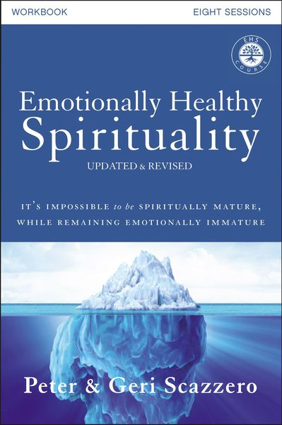 Emotionally Healthy Spirituality Course Workbook, Updated and Revised Edition