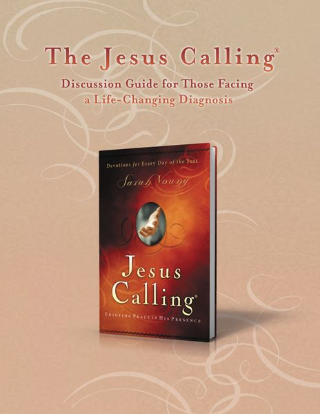 Jesus Calling Discussion Guide for Those Facing a Life-Changing Diagnosis