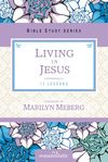 Living in Jesus