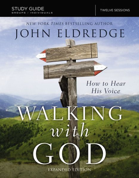 Walking with God Study Guide Expanded Edition