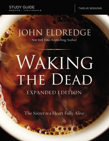 Waking the Dead Study Guide Expanded Edition