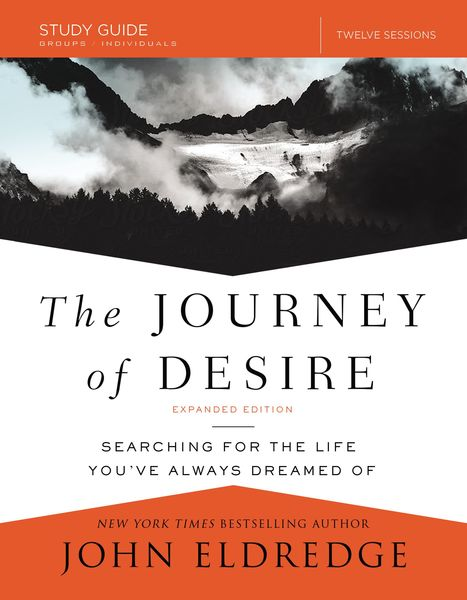 Journey of Desire Study Guide Expanded Edition