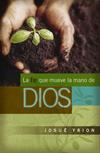 fe que mueve la mano de Dios
