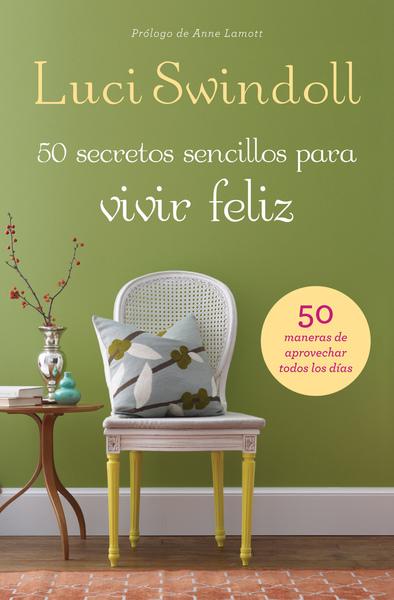 50 Secretos sencillos para vivir feliz