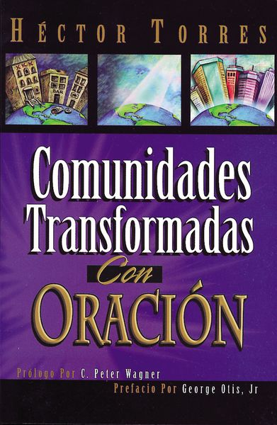 Comunidades transformadas con oración