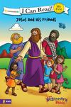 Beginner's Bible Jesus and His Friends