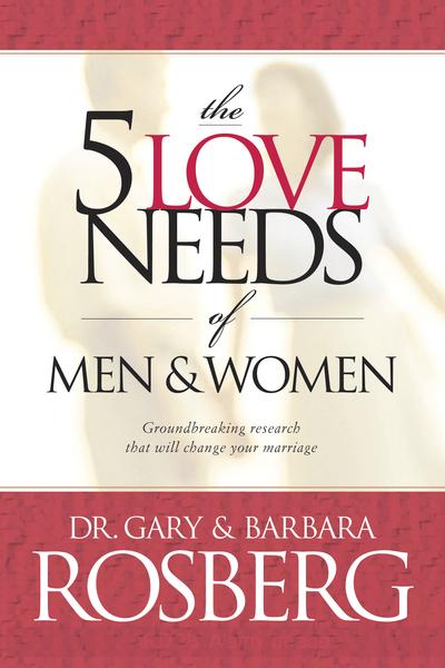 5 Love Needs of Men and Women