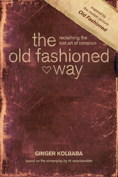 Old Fashioned Way