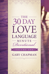 30-Day Love Language Minute Devotional Volume 1
