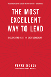 Most Excellent Way to Lead