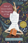 Anne of Green Gables, My Daughter, and Me