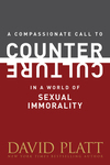 Compassionate Call to Counter Culture in a World of Sexual Immorality