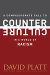 Compassionate Call to Counter Culture in a World of Racism