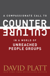 Compassionate Call to Counter Culture in a World of Unreached People Groups