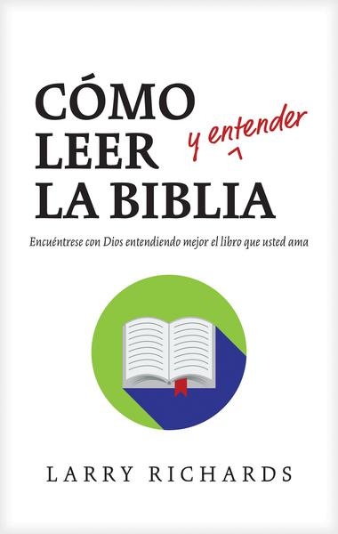 Cómo leer (y entender) la Biblia