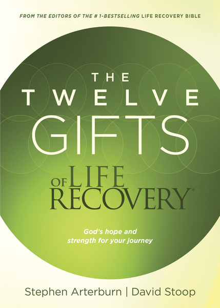 Twelve Gifts of Life Recovery