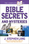 Complete Book of Bible Secrets and Mysteries