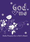 God Hearts Me: Daily Prayers for a Girl's Heart