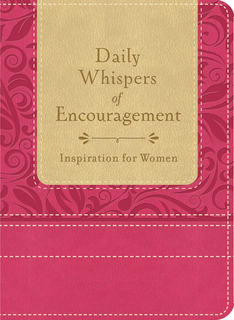 Daily Whispers of Encouragement: Inspiration for Women