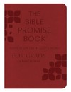 The Bible Promise Book: Inspiration from God's Word for Grads