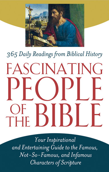 Fascinating People of the Bible