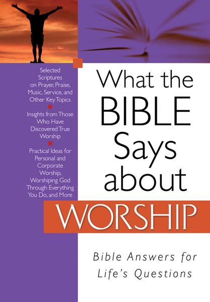 What the Bible Says about Worship