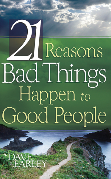 21 Reasons Bad Things Happen To Good Peo
