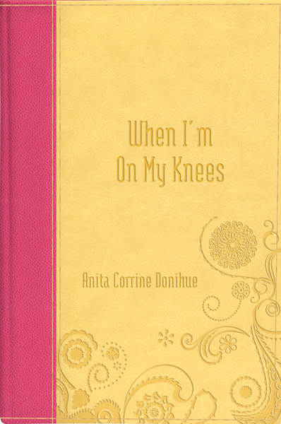 When I'm on My Knees