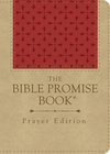 The Bible Promise Book Prayer Edition