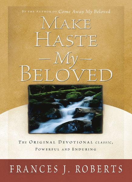 Make Haste My Beloved - Updated
