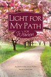 Light for My Path for Women: Scriptures to Illuminate Your Life