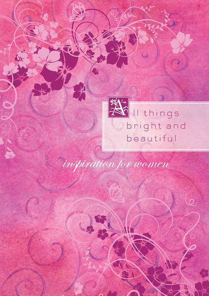 All Things Bright and Beautiful: Inspiration from the Beloved Hymn