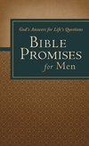 Bible Promises for Men: God's Answers for Life's Questions