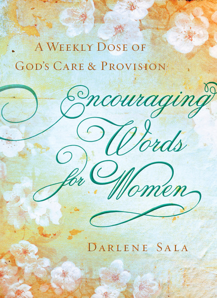 Encouraging Words for Women: A Weekly Dose of God's Care and Provision