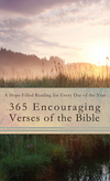 365 Encouraging Verses of the Bible: A Hope-Filled Reading for Every Day of the Year