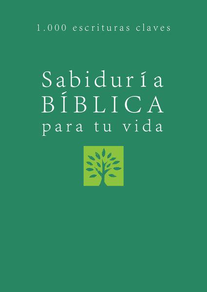 Sabiduría bíblica para tu vida: Bible Wisdom for Your Life