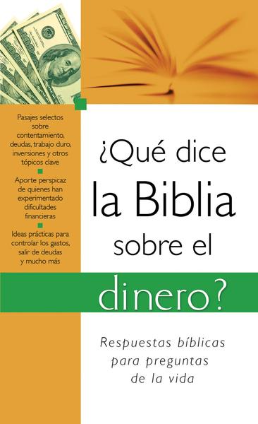 ¿Qué dice la Biblia sobre el dinero?: What the Bible Says About Money