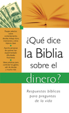 ¿Qué dice la Biblia sobre el dinero?: What the Bible Says About Money