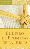 El Libro de Promesas de la Biblia: The Bible Promise Book